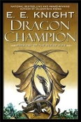 Dragon Champion (Age of Fire, Book 1)