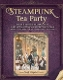 Steampunk Tea Party: Cakes & Toffees to Jams & Teas