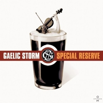 Gaelic Storm: Special Reserve