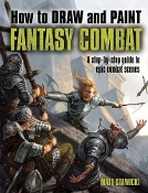 How to Draw and Paint Fantasy Combat: A Step-by-Step Guide