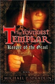 Keeper of the Grail: Book 1 (The Youngest Templar)