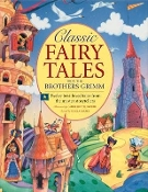 Classic Fairy Tales from the Brothers Grimm