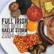 Full Irish: The Best Of Gaelic Storm 2004 - 2014